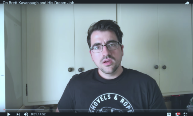 Trae Crowder:  On Brett Kavanaugh and His Dream Job