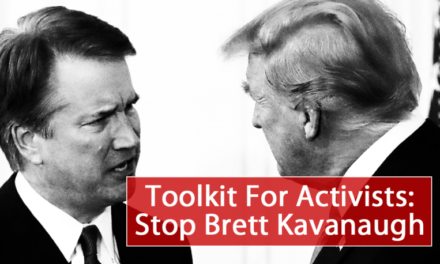Toolkit for Activists: Stop Brett Kavanaugh