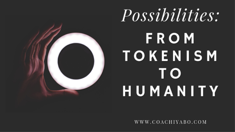 Possibilities: From Tokenism to Community
