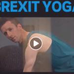 Brexit Yoga