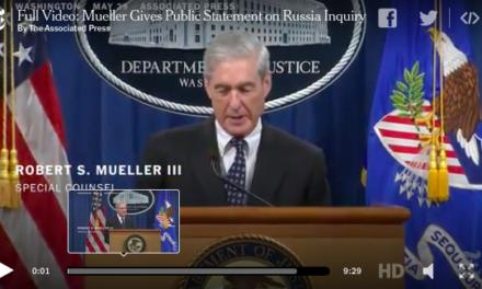 Full Transcript of Mueller's Statement on Russia Investigation