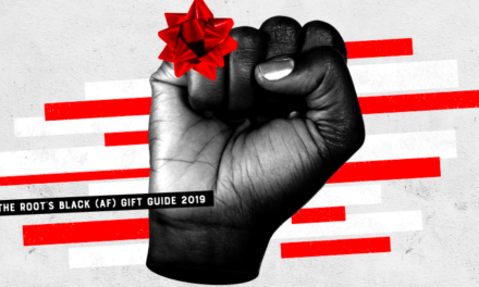 The Root:  Revolution, Reparations, Revelry: The Root's Black (AF) Gift Guide 2019