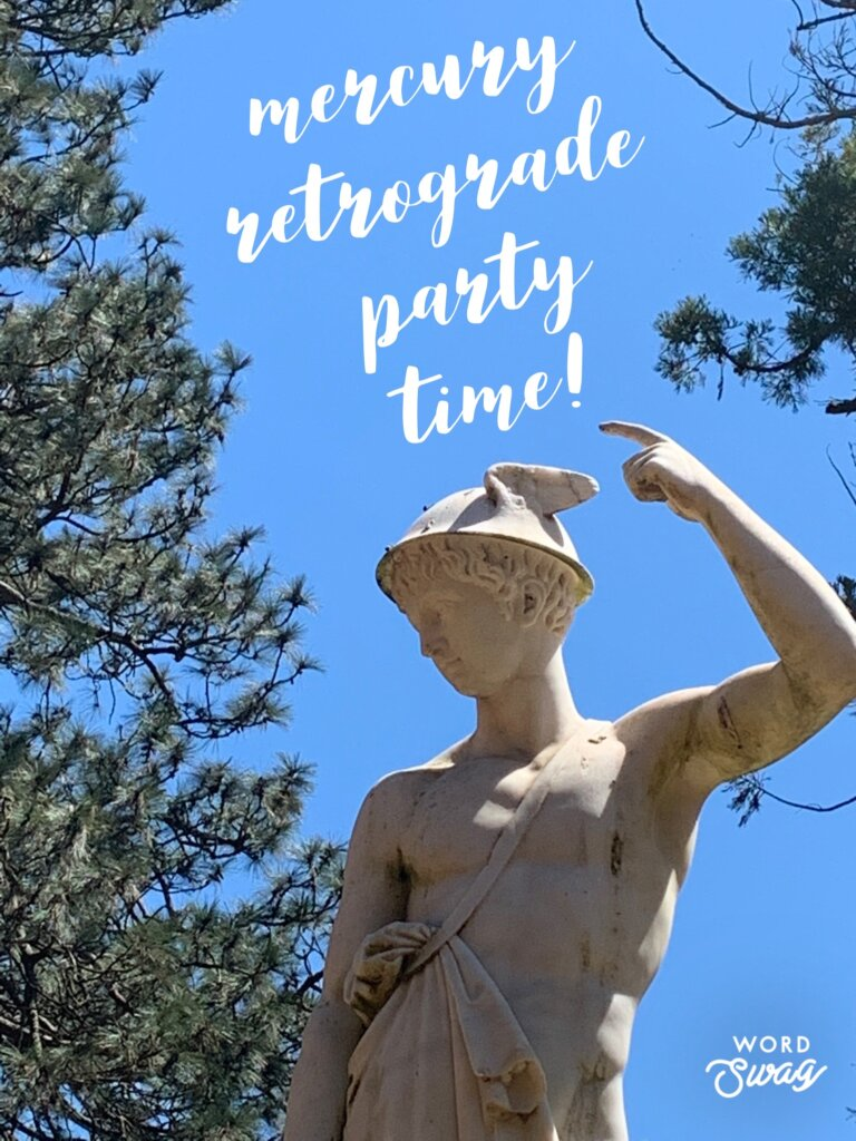 Statue of Mercury with text 'Mercury Retrograde Party Time'